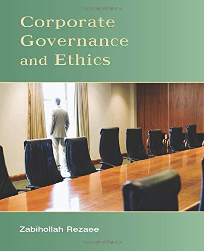 Compare Textbook Prices for Corporate Governance and Ethics 1 Edition ISBN 9780471738008 by Rezaee