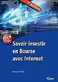 Savoir investir en Bourse avec Internet (Guid'Utile) - Format Kindle - 9782311621563 - 0,00 €