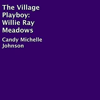 The Village Playboy: Willie Ray Meadows cover art