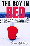 THE BOY IN RED (Spanish Edition)