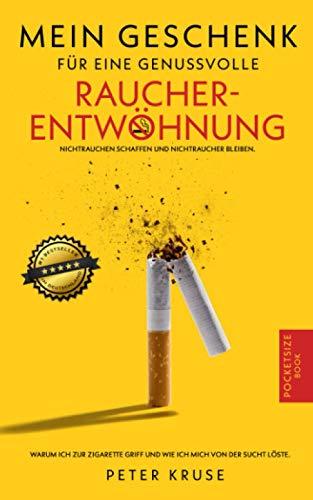 Mein Geschenk für eine genussvolle Raucherentwöhnung: Warum ich zur Zigarette griff und wie ich mich von der Sucht löste