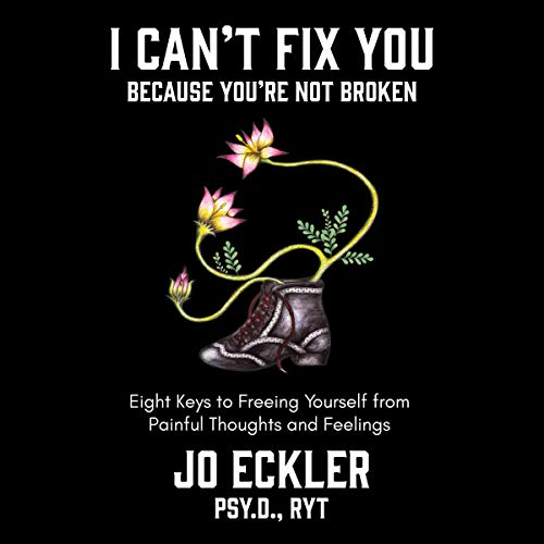 I Can't Fix You - Because You're Not Broken cover art