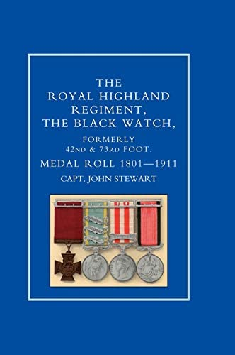 Royal Highland Regiment the Black Watch Formerly 42nd and 73rd Foot Medal Roll 1801 1911 product image