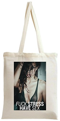 Fuck Stress Have Sex Naked Girl Tote Bag