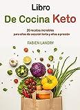 Libro de cocina keto: 20 recetas increíbles para ollas de cocción lenta y ollas a presión