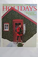 The Best of Martha Stewart Living: Holidays