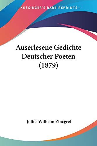Auserlesene Gedichte Deutscher Poeten (1879)