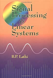 Signal Processing and Linear Systems by B. P. Lathi (2000-02-24)