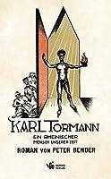Karl Tormann: Ein rheinischer Mensch unserer Zeit