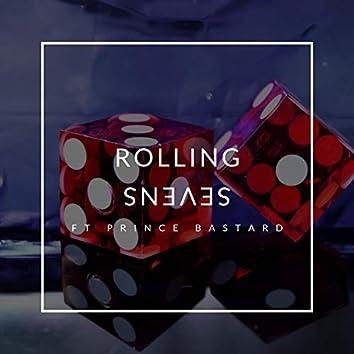 Rolling Sevens (feat. Prince Bastard)