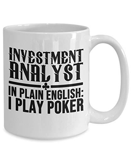 DKISEE Poker Gifts - Taza de café con diseño de analista de inversión, idea de cumpleaños para hombres y mujeres, 11 onzas