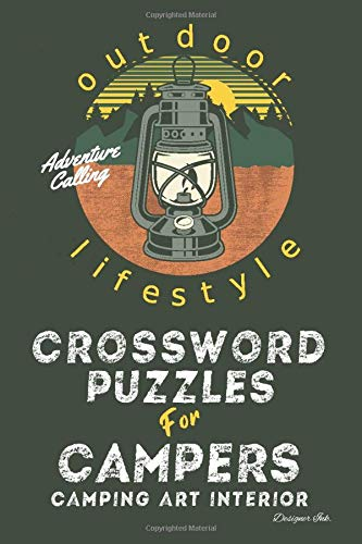 Crossword Puzzles for Campers: Camping Themed Art Interior. Fun, Easy to Hard Words. Outdoor Lifestyle Light