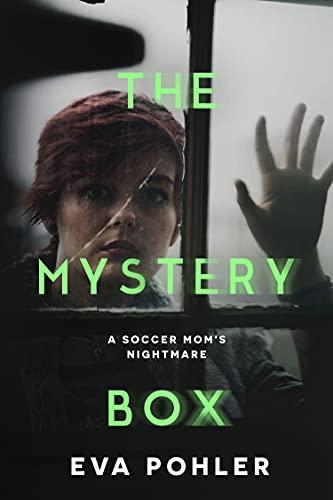 The Mystery Box: A Dark Thriller Romance (The NIghtmare...