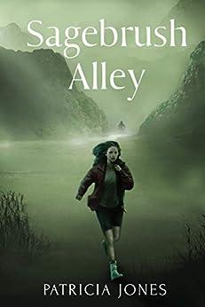 Sagebrush Alley by [Patricia Jones]