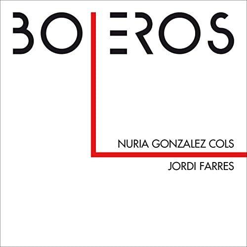 Nuria Gonzalez Cols & Jordi Farres