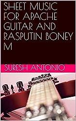 SHEET MUSIC FOR APACHE GUITAR AND RASPUTIN BONEY M (2) (English Edition)