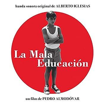 La mala educación (Banda Sonora Original)