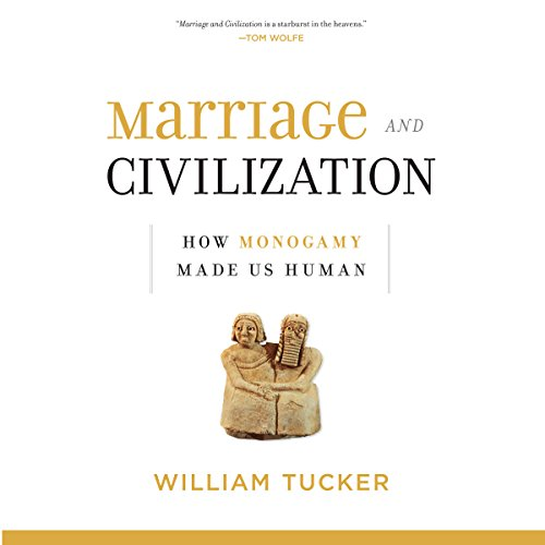Marriage and Civilization audiobook cover art