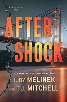 Aftershock (A Dr. Jessie Teska Mystery Book 2) by [Judy Melinek, T.J. Mitchell]