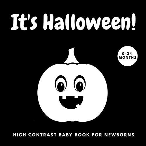 It's Halloween! | High Contrast Baby Book for Newborns: 0-24 Months