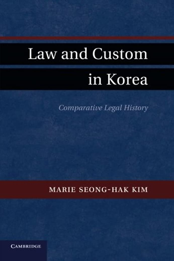 付属品曲げる人気のLaw and Custom in Korea: Comparative Legal History
