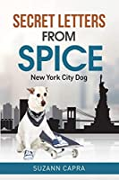 Secret letters from Spice: New York City Dog