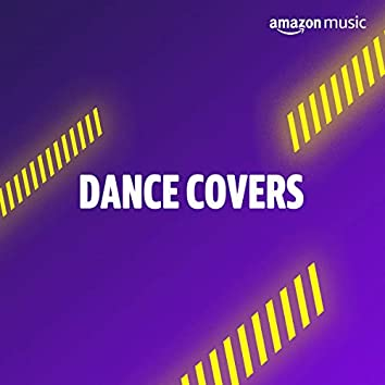 Dance Covers