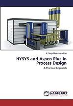 Hysys and Aspen Plus in Process Design