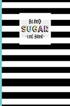 Blood Sugar Log Book: Portable Journal for Diabetics. For your Daily Tracking of Glucose levels : 1 Year Logbook  with Before and After Meal spaces.