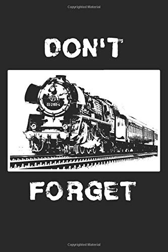 Notebook: Don't Forget.: 120 Lined Pages 6x9
