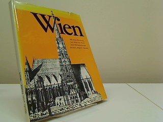 Wien und Umgebung; Mit 145 Abbildungen - Text in deutsch, englisch und französisch - Eingeleitet und zusammengestellt von Niels von Holst