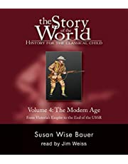 Story of the World, Vol. 4 Audiobook: History for the Classical Child: The Modern Age: Modern Age CDX11 v. 4