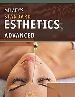 Milady's Standard Esthetics: Advanced
