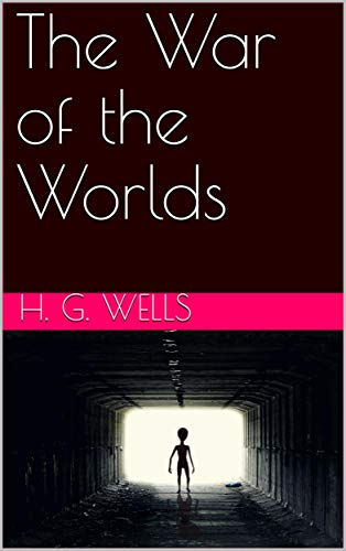 The War of the Worlds (English Edition) eBook: H. G. Wells: Amazon ...