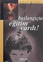 Baslangicta Egitim Vardi!