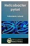 Helicobacter pylori: tratamiento natural