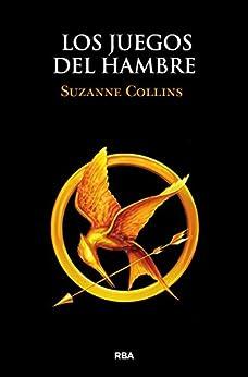Los juegos del hambre (Spanish Edition) by [Suzanne Collins, Pilar Ramírez Tello]