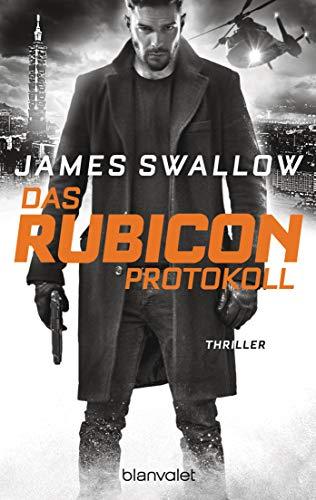 Das Rubicon-Protokoll: Thriller (Marc Dane, Band 3)