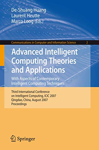 Advanced Intelligent Computing Theories and Applications: With Aspects of Contemporary Intelligent Computing Techniques (Communications in Computer and Information Science (2), Band 2)