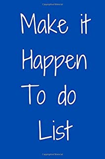 Make it happen to do list: Task Manager, To-Do List Notebook, Planner and Daily Task Manager with Checkboxes, Notebook to ...