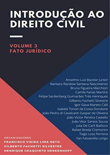 Introdução ao Direito Civil: Volume 3 | fato jurídico