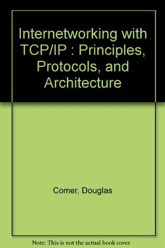 Interworking With Tcp/Ip: Principles, Protocols, and Architecturesの詳細を見る