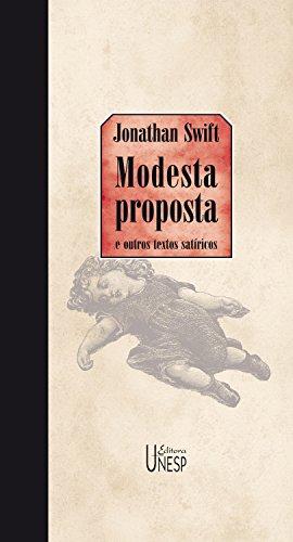 Modesta proposta: e outros textos satíricos (Portuguese Edition) eBook: Swift, Jonathan: Amazon.es: Tienda Kindle