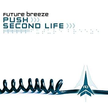 Push / Second Life