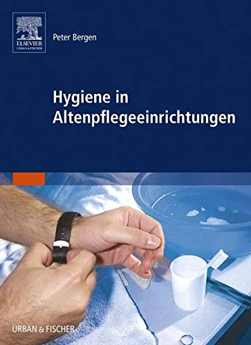Hygiene in Altenpflegeeinrichtungen