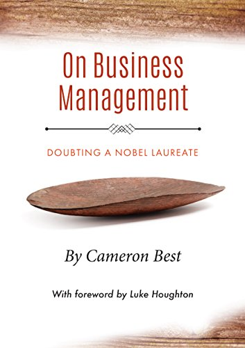 On Business Management: Doubting a Nobel Laureate (The issues of today through the lens of the past Book 2) (English Edition)