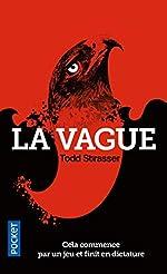 La Vague de Todd STRASSER