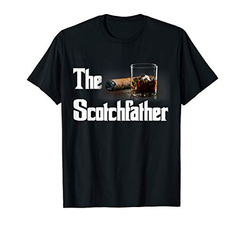 The Scotch Father T-Shirt Funny Whiskey Lover Gifts From Her