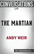 Conversations on The Martian: A Novel By Andy Weir
