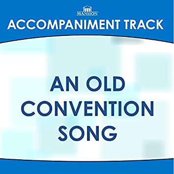 An Old Convention Song